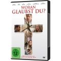 Woran glaubst du? - Do You Believe? (DVD)
