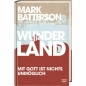 Preview: Mark Batterson-Wunderland