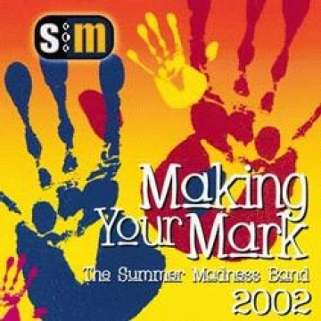 The Summer Madness Band-Making Your Mark - Madness 02