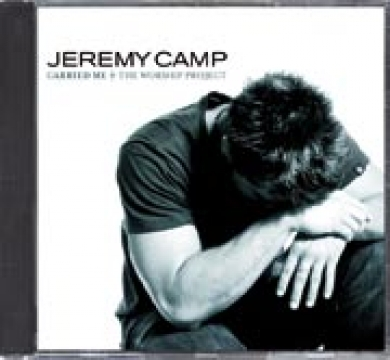 Jeremy Camp-Carried Me: The Worship Project