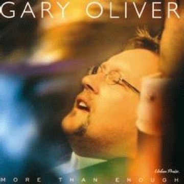 Gary Oliver-More Than Enough