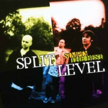 Split Level-Simply The Best