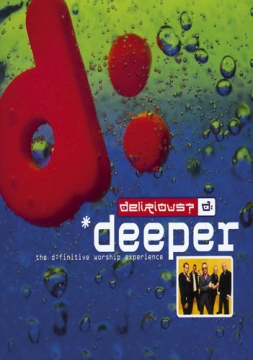 Delirious? - Deeper - The D:Finitive W. - Songbook