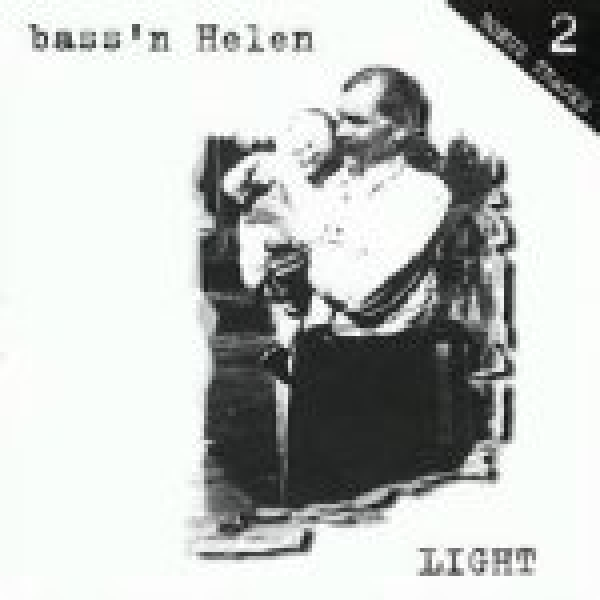 Bass`n Helen-Light