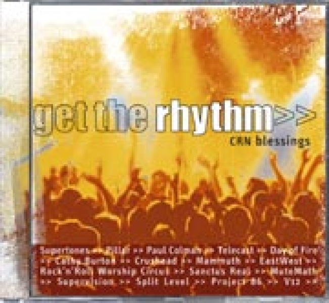 Get The Rhythm - CRN Blessings