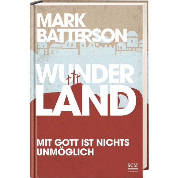 Mark Batterson-Wunderland