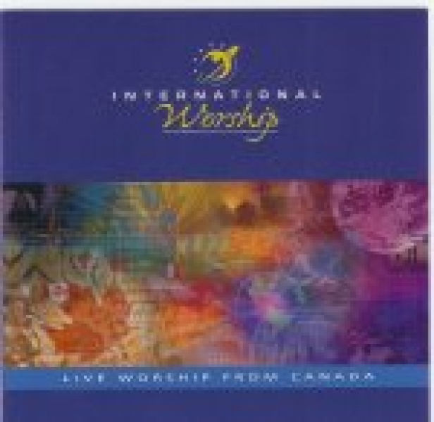 International Worship-Live Worship from Canada