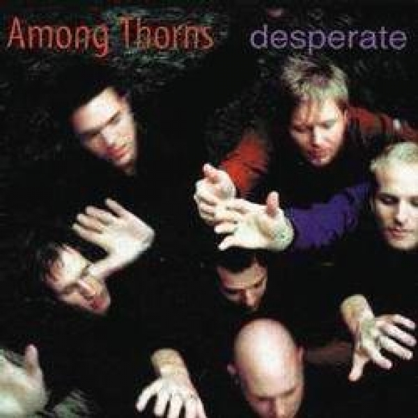 Among Thorns-Desperate