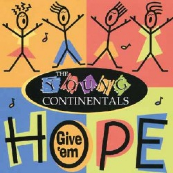 The Young Continentals-Give `em Hope