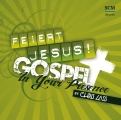 Feiert Jesus! Gospel! - In Your Presence (CD)